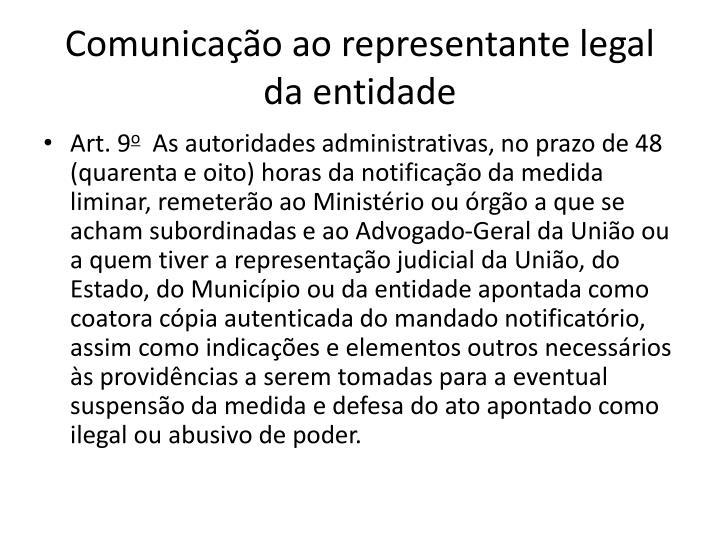 Comunicação ao representante legal da entidade