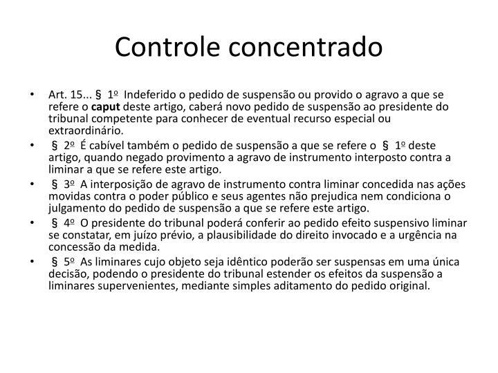 Controle concentrado