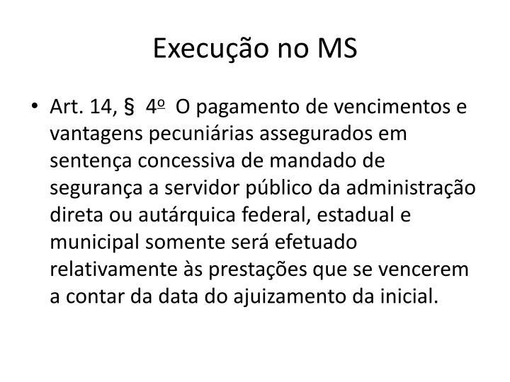 Execução no MS