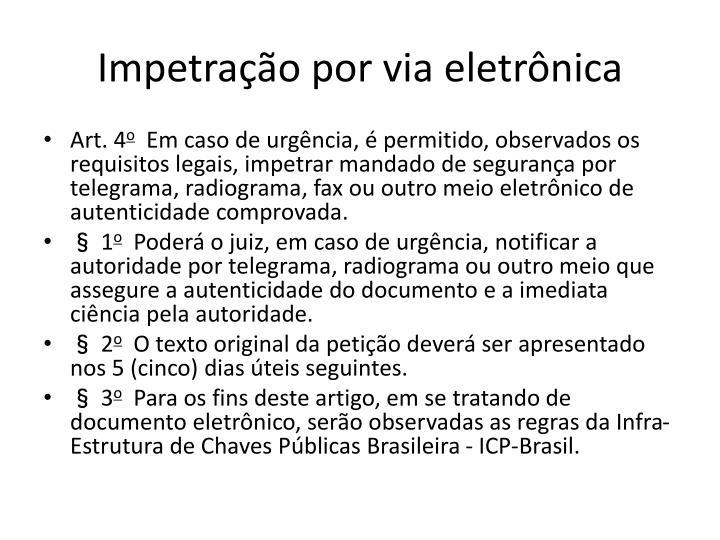 Impetração por via eletrônica