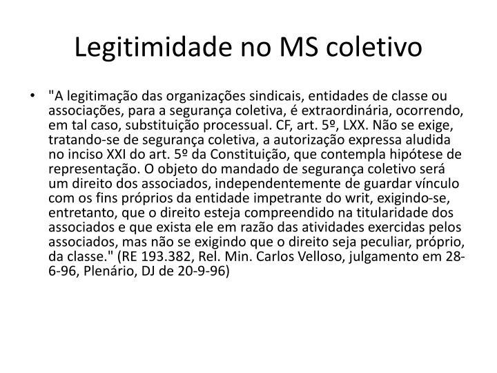 Legitimidade no MS coletivo
