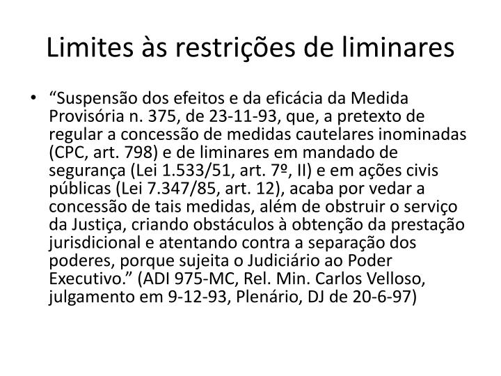 Limites às restrições de liminares