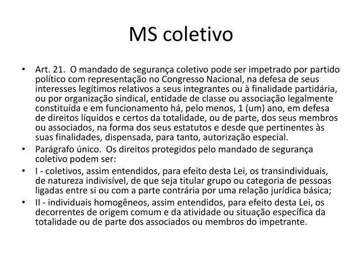 MS coletivo