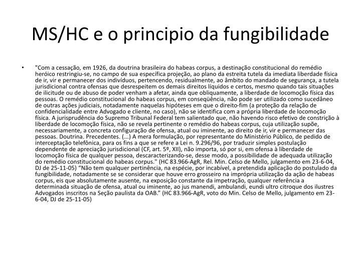 MS/HC e o principio da fungibilidade