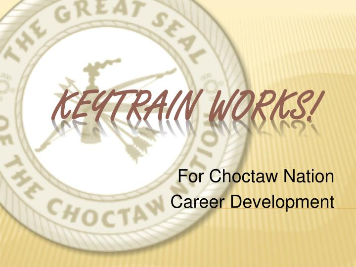 For Choctaw Nation