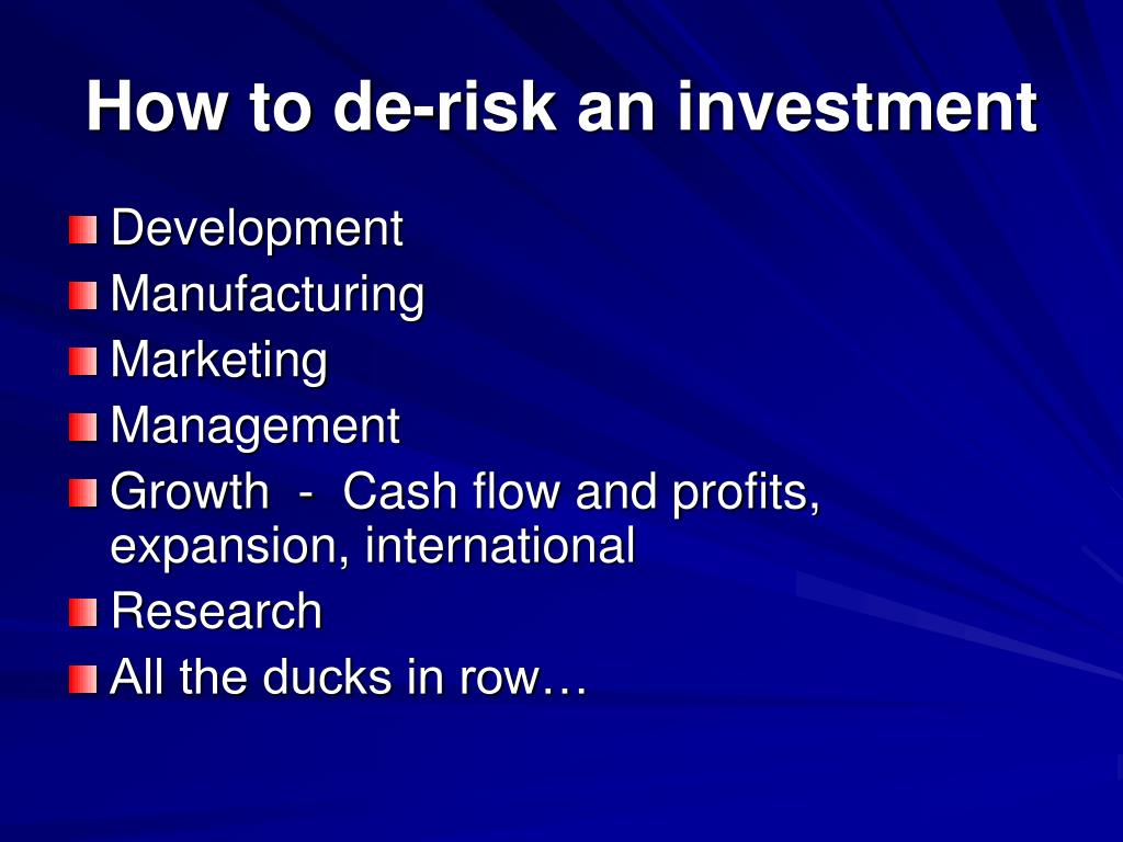How to de-risk an investment