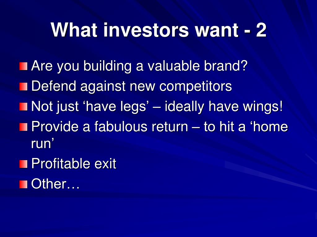 What investors want - 2