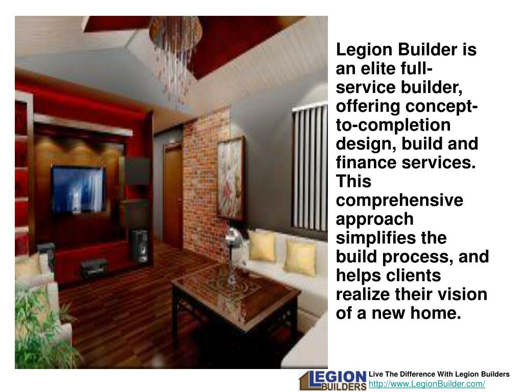 Legion Builder is an elite full-service builder, offering concept-to-completion design, build and finance services. This comprehensive approach simplifies the build process, and helps clients realize their vision of a new home.