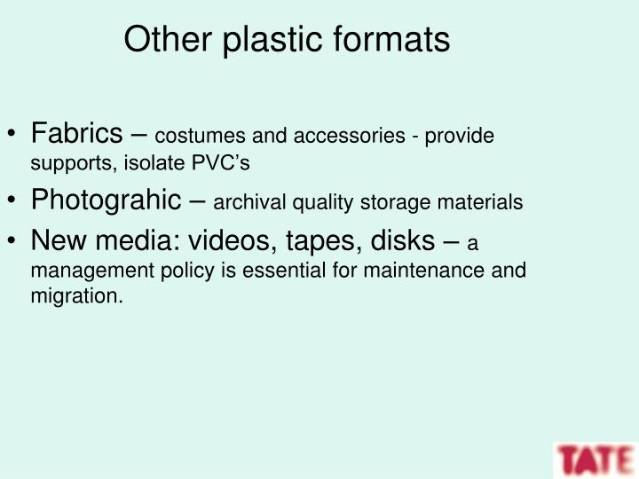 Other plastic formats
