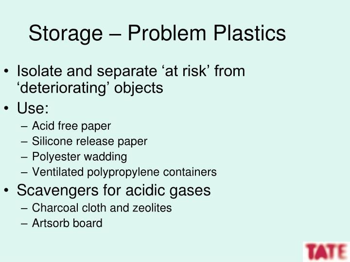 Storage – Problem Plastics