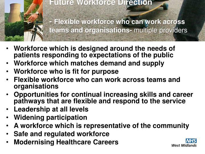 Future Workforce Direction