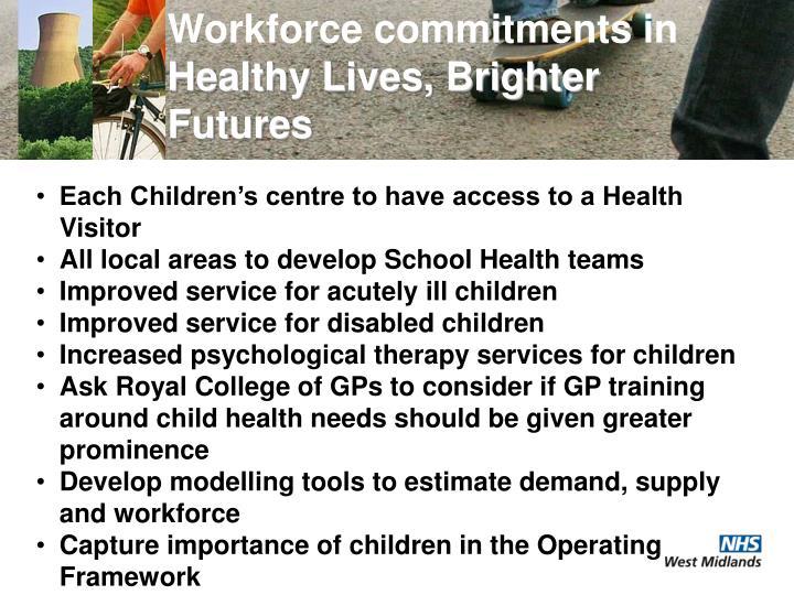 Workforce commitments in
