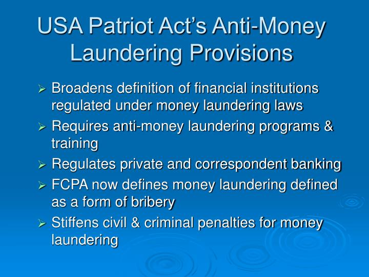 USA Patriot Act's Anti-Money Laundering Provisions