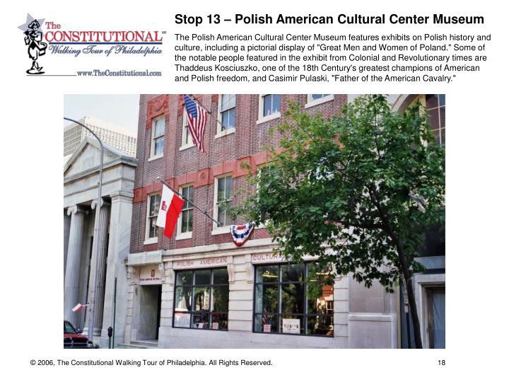 Stop 13 – Polish American Cultural Center Museum