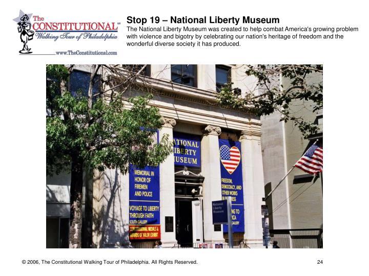 Stop 19 – National Liberty Museum