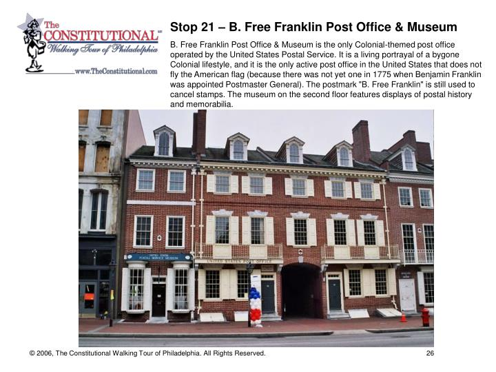 Stop 21 – B. Free Franklin Post Office & Museum