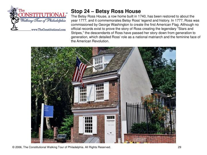 Stop 24 – Betsy Ross House