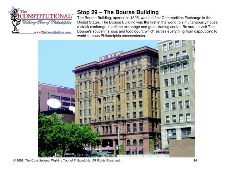 Stop 29 – The Bourse Building