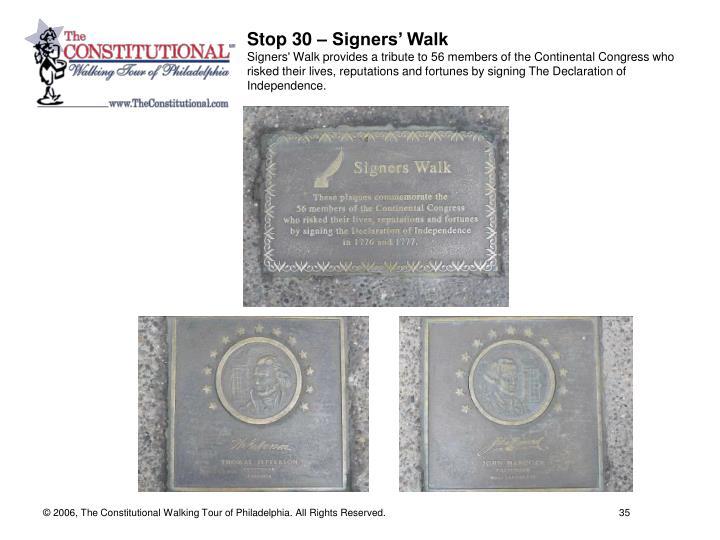 Stop 30 – Signers' Walk