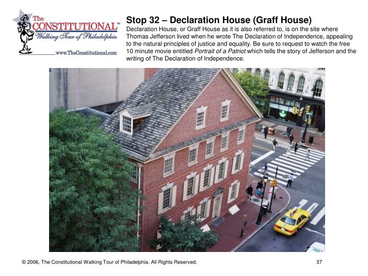 Stop 32 – Declaration House (Graff House)
