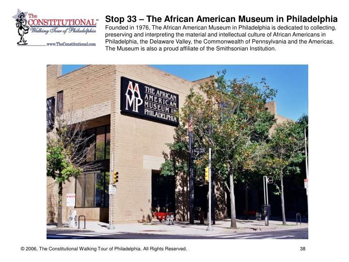 Stop 33 – The African American Museum in Philadelphia