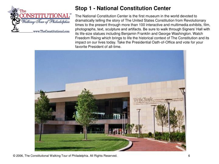 Stop 1 - National Constitution Center