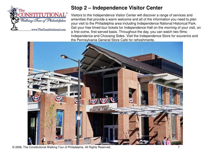 Stop 2 – Independence Visitor Center