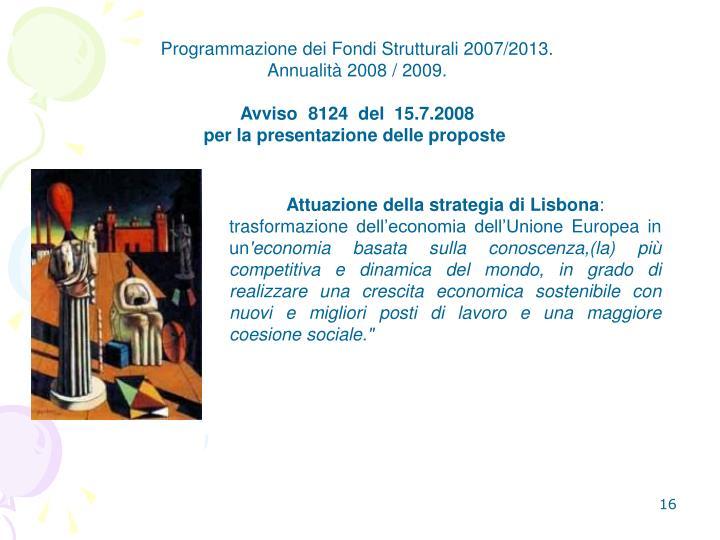 Programmazione dei Fondi Strutturali 2007/2013.