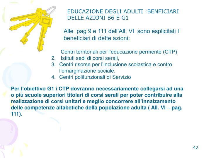 EDUCAZIONE DEGLI ADULTI :BENFICIARI DELLE AZIONI B6 E G1