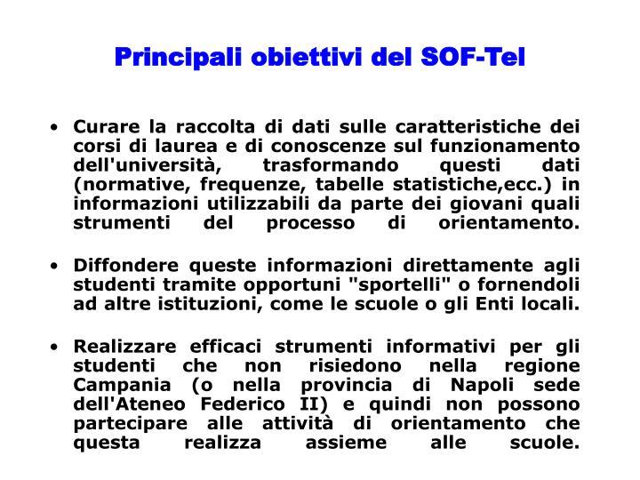 Principali obiettivi del SOF-Tel
