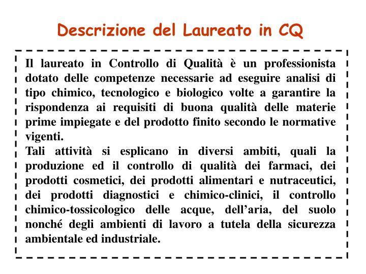 Descrizione del Laureato in CQ