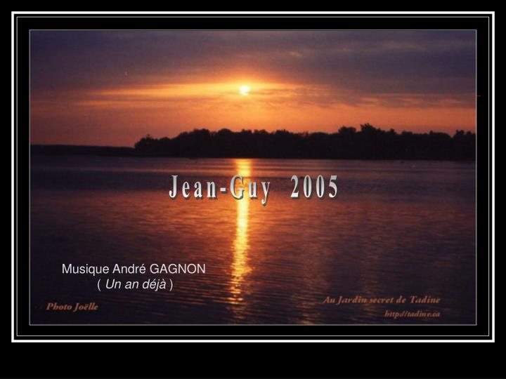 Jean-Guy  2005