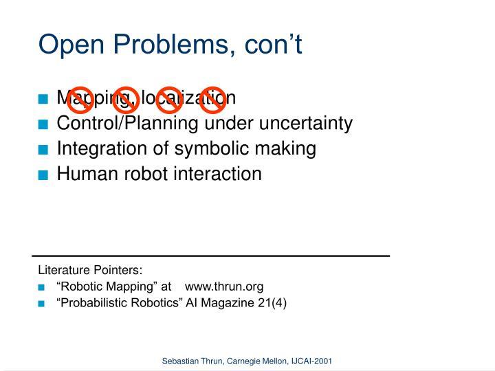 Open Problems, con't