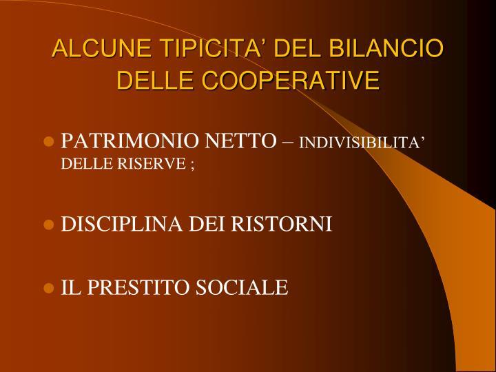ALCUNE TIPICITA' DEL BILANCIO DELLE COOPERATIVE