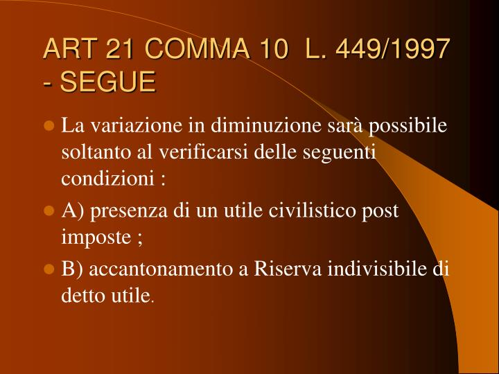 ART 21 COMMA 10  L. 449/1997 - SEGUE