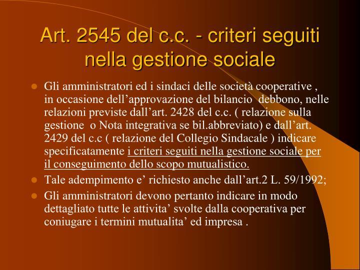Art. 2545 del c.c. - criteri seguiti nella gestione sociale