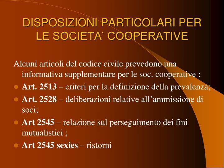 DISPOSIZIONI PARTICOLARI PER LE SOCIETA' COOPERATIVE