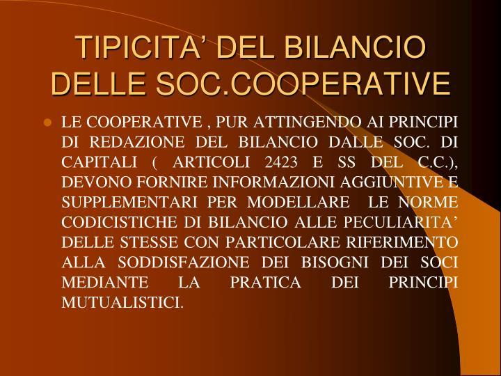 TIPICITA' DEL BILANCIO DELLE