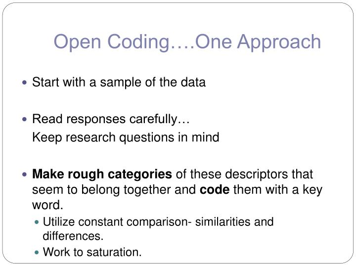 Open Coding….One Approach
