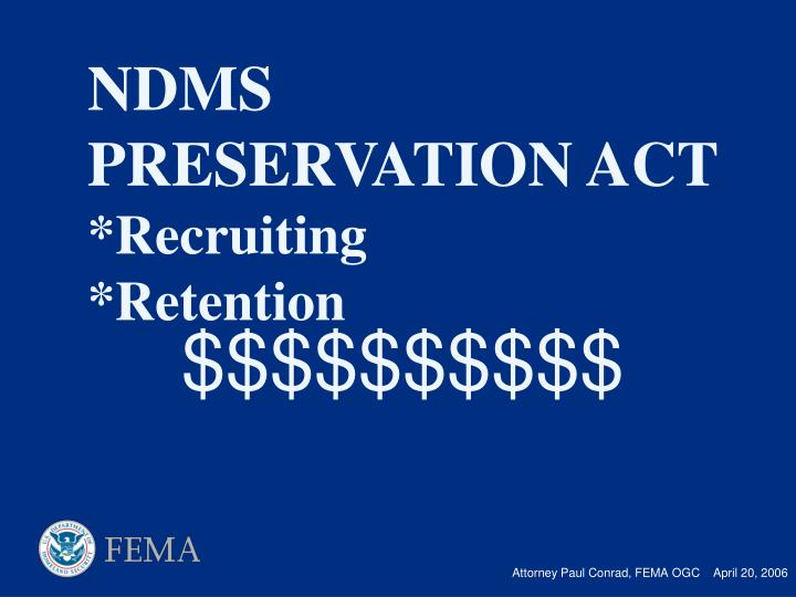 Ndms preservation act recruiting retention