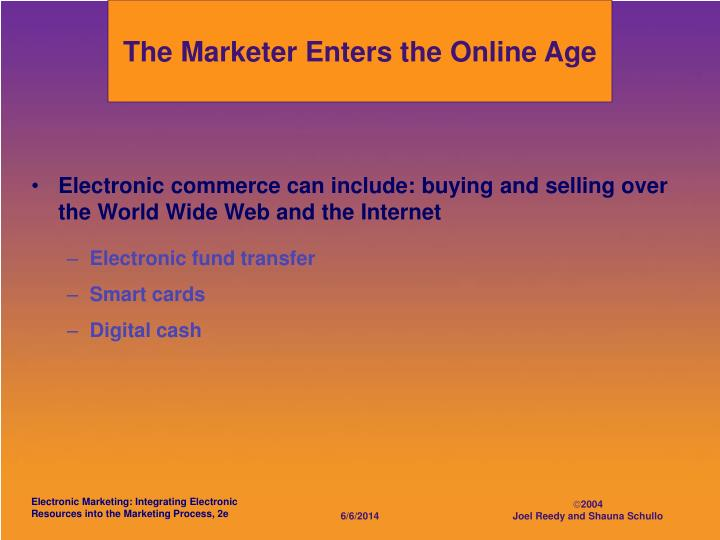 The Marketer Enters the Online Age