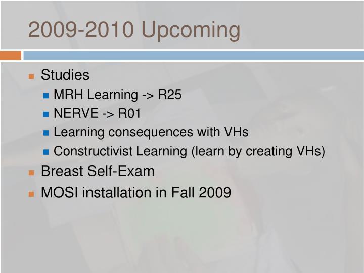 2009-2010 Upcoming