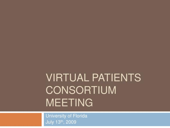 Virtual Patients Consortium Meeting
