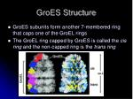 groes structure