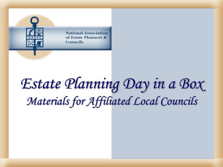 Estate Planning Day in a Box