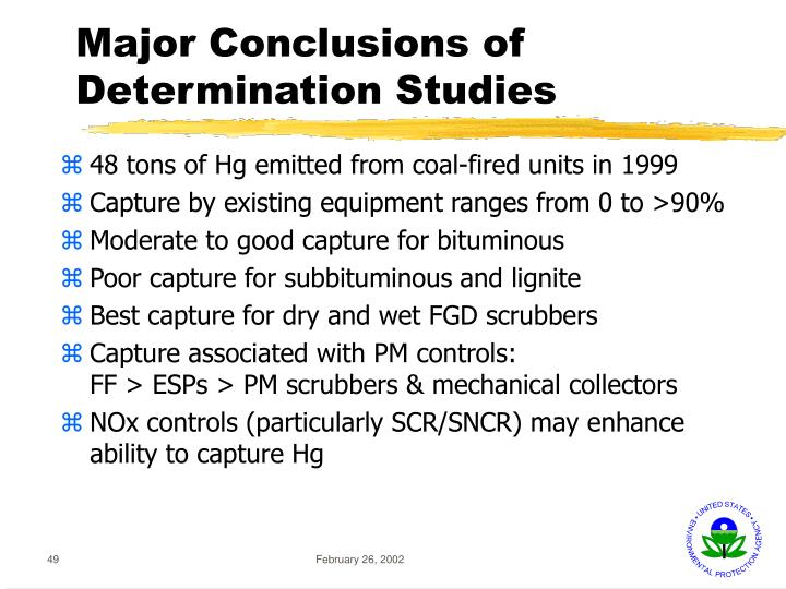 Major Conclusions of Determination Studies