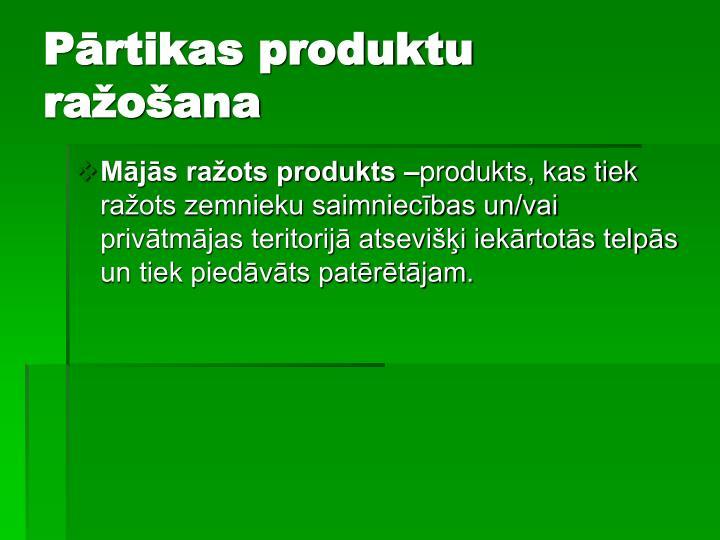 Pārtikas produktu ražošana