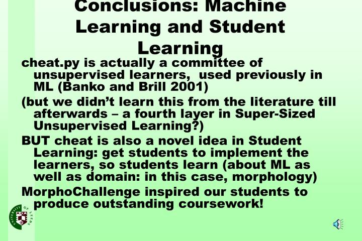 cheat.py is actually a committee of unsupervised learners,  used previously in ML (Banko and Brill 2001)