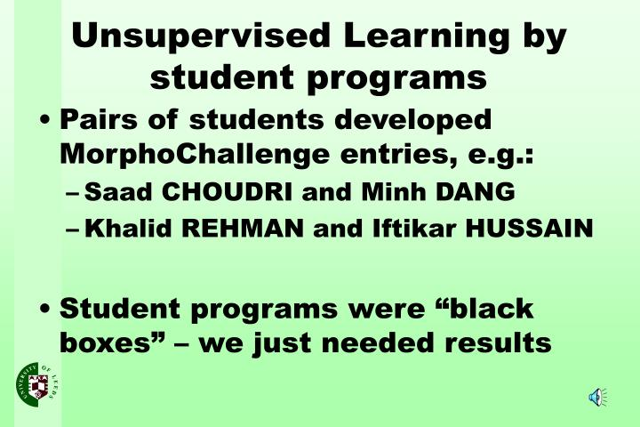 Pairs of students developed MorphoChallenge entries, e.g.: