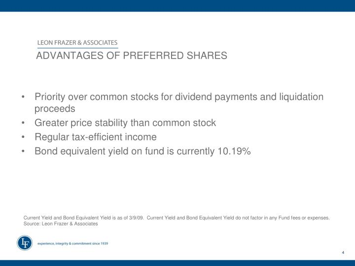 ADVANTAGES OF PREFERRED SHARES